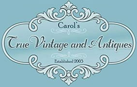 Carol's True Vintage and Antiques